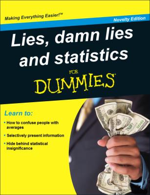 lies damn lies and statistics
